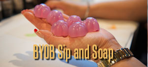 BYOB Sip and Soap