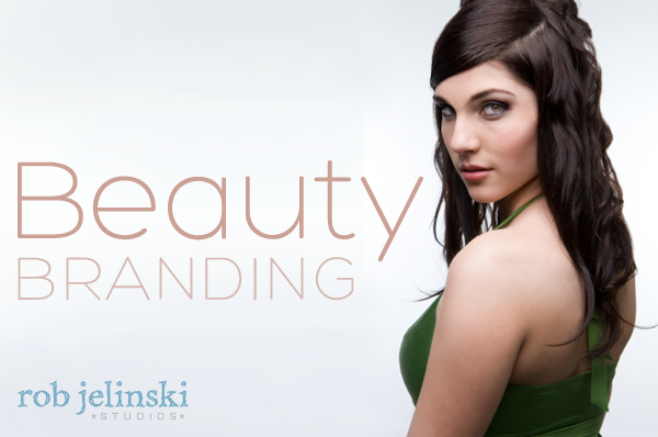 Three Rules of Beauty Branding by Rob Jelinski