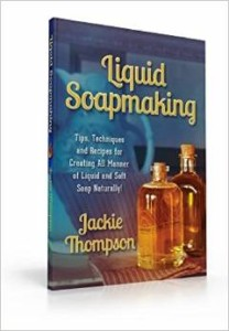 Book Review: Liquid Soapmaking by Jackie Thompson